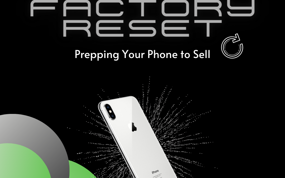 How To Factory Reset Your Phone To Sell